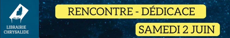 Rencontre dédicace – 2 juin – Angers
